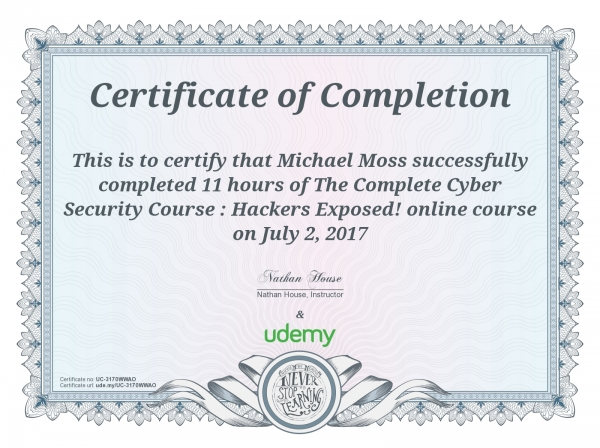 The Complete Cyber Security Course: Hackers Exposed Certificate